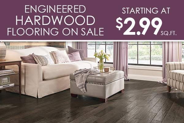 Engineered Hardwood on sale starting at only $2.99 Sq.ft. Only at The Carpet Barn in North Little Rock and Pine bluff, Arkansas
